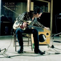 Alain Bashung -Covers