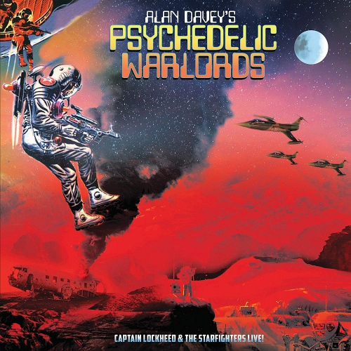 Alan Davey's Psychedelic Warlords -Captain Lockheed And The Starfighters Live!