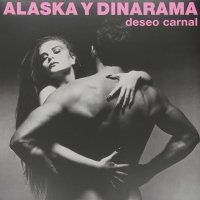 Alaska Y Dinarama -Deseo Carnal