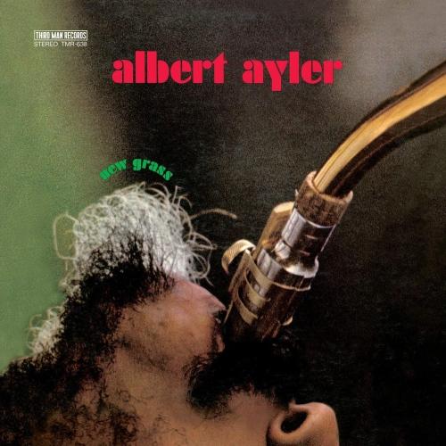 Albert Ayler -New Grass