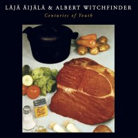 Albert Witchfinder / Laja Aijala - Centuries Of Youth