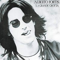 Alberto Fortis - La Grande Grotta