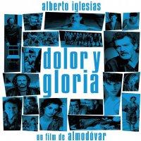 Alberto Iglesias - Dolor Y Gloria