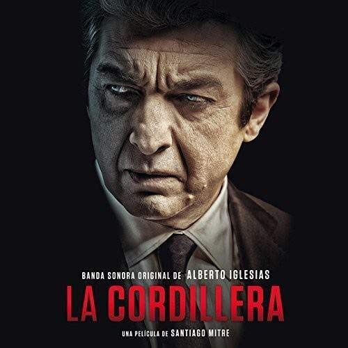 Alberto Iglesias -La Cordillera