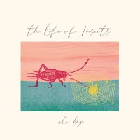 Ale Hop - Life Of Insects