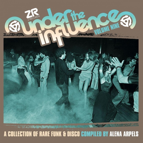 Alena Arpels - Under The Influence Volume Nine