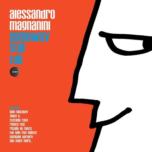 Alessandro Magnanini - Magnanini: Someway Still I Do