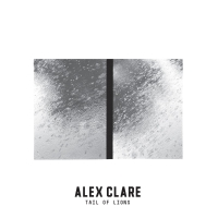 Alex Clare -Tail Of Lions