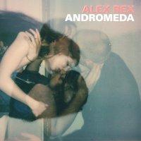 Alex Rex - Andromeda