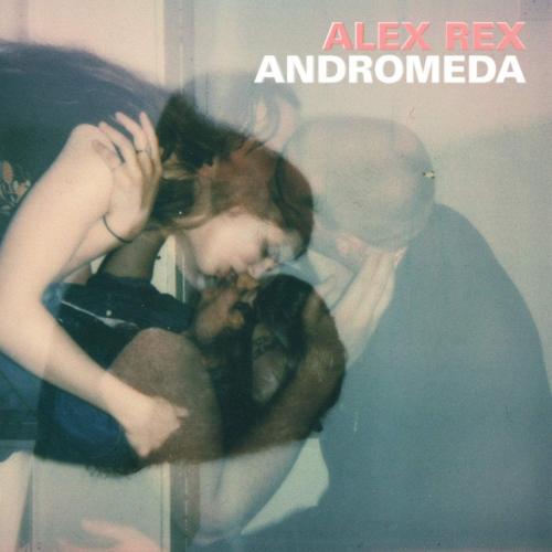 Alex Rex -Andromeda