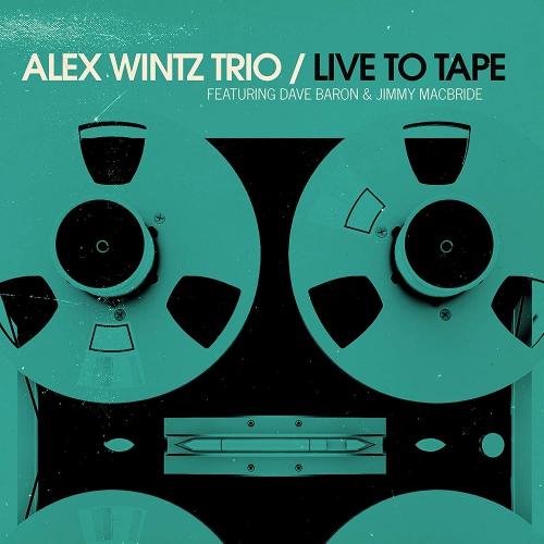 Alex Wintz -Live To Tape