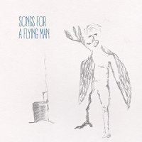 Alexandre Saada -Songs For A Flying Man