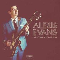 Alexis Evans - I've Come A Long Way
