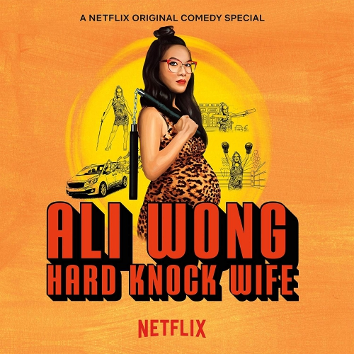 Ali Wong - Hard Knock Wife