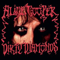 Alice Cooper - Dirty Diamonds