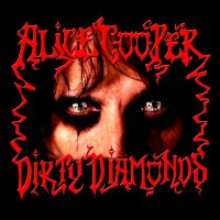 Alice Cooper -Dirty Diamonds