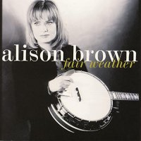 Alison Brown - Fair Weather