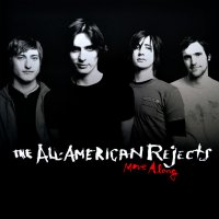 All American Rejects -Move Along