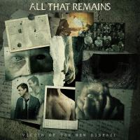 All That Remains -Victim Of The New Disease