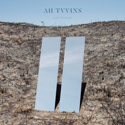 All Tvvins - Just To Exit