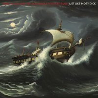 Terry Allen / Panhandle Mystery Band - Just Like Moby Dick