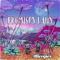 Allergies - Promised Land