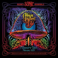 Allman Brothers Band - Bear's Sonic Journals: Fillmore East, February 1970
