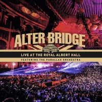 Alter Bridge - Live At The Royal Albert Hall Feat. The Parallax Orchestra Black+Etching