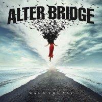 Alter Bridge - Walk The Sky Black