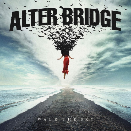 Alter Bridge - Walk The Sky Black
