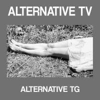 Alternative Tv -Was It White & Sticky