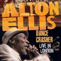 Alton Ellis - Dance Crasher Live In London