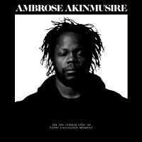 Ambrose Akinmusire -On The Tender Spot Of Every Calloused Moment