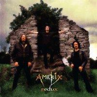 Amebix -Redux