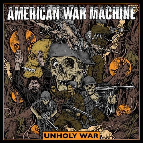 American War Machine -Unholy War