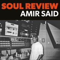 Amir Said - Soul Review