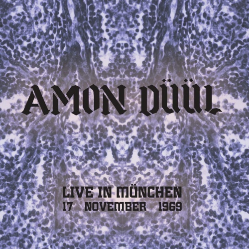 Amon Duul - Live In Munchen, 17 November 1969