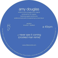 Amy Douglas - Never Saw It Coming