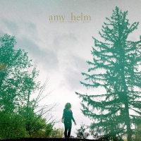 Amy Helm - This Too Shall Light