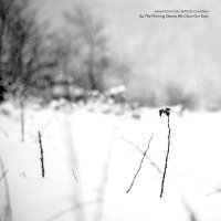 An Autumn For Crippled Children -As The Morning Dawns We Close Our Eyes