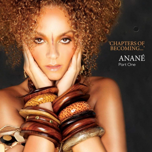 Anane - Chapters Of Becoming...