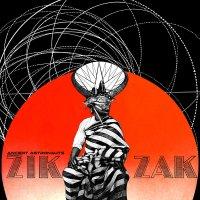 Ancient Astronauts -Zik Zak
