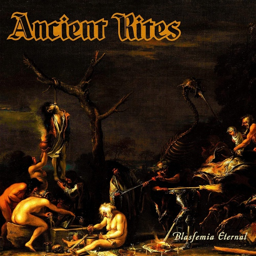 Ancient Rites - Blasfemia Eternal