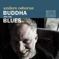 Anders Osborne - Buddha And The Blues