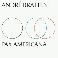 André Bratten - Pax Americana