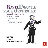 Andre Cluytens / Orchestre De La Societe Des Concerts Du Conservatoire De Paris -Ravel: Orchestral Works