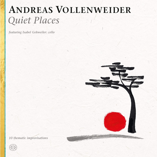 Andreas Vollenweider -Quiet Places