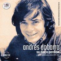 Andres Dobarro -Su Disco Perdido