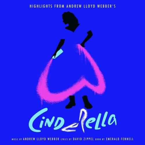 Andrew Lloyd Webber -Highlights From Andrew Lloyd Webber's Cinderella: The Musical