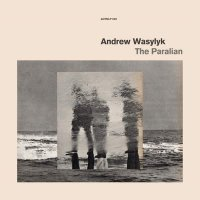 Andrew Wasylyk -The Paralian